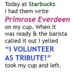 Starbucks ~ Tribute Volunteer